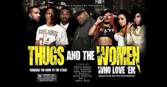 Thugs and The Women Who Love Em at Tower Theatre