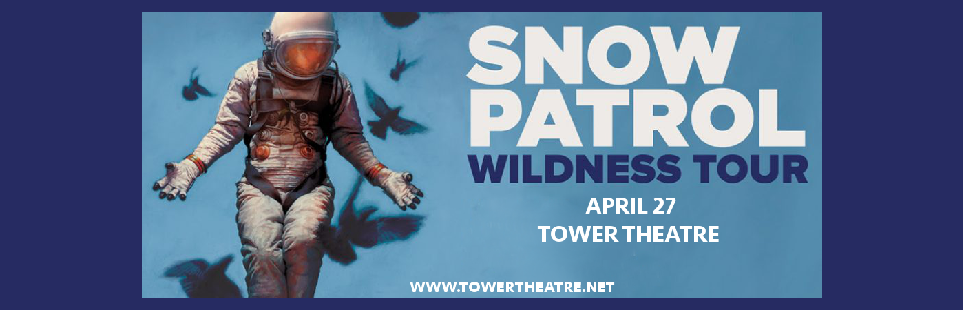 Snow Patrol at Tower Theatre